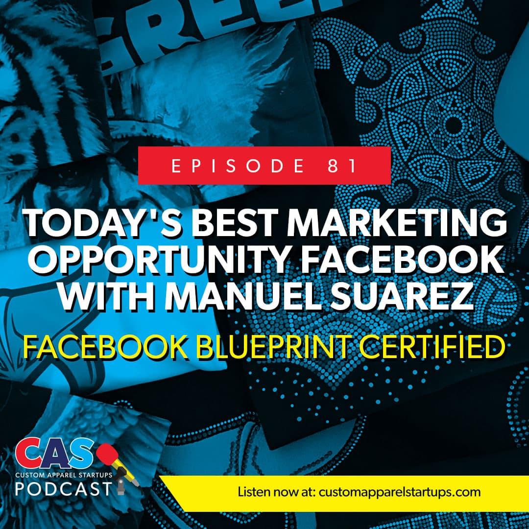 Episode 81 – Today's Best Marketing Opportunity FACEBOOK With Manuel Suarez [Facebook Blueprint Certified]